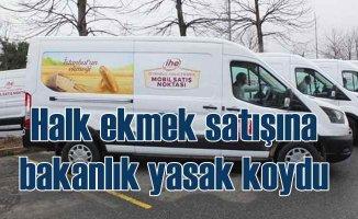 İBB'nin mobil ekmek büfelerine bakanlıktan yasak geldi