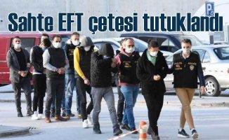 EFT çetesi çökertildi   İkinci el araç satanlara tuzak kurmuşlar