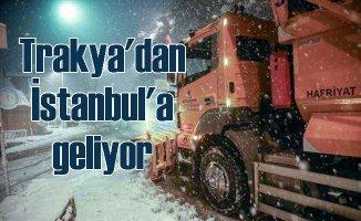 İstanbul kara kışa hazır | Kar Trakya'dan geliyor