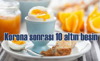 Koronavirüs sonrası vucut direncini artıran 10 besin