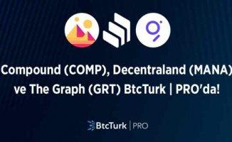 BtcTurk | PRO'nun yenileri COMP, GRT ve MANA