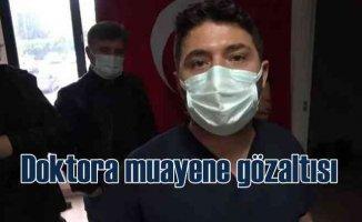 Hastanede savcı krizi | Doktora gözaltı iddiası