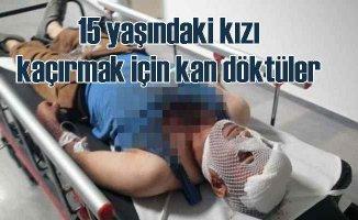 Aksaray'da 15 yaşındaki kız çocuğunu kaçırmak için çete gibi ev bastılar