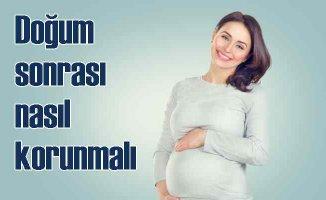 Doğum sonrası gebelikten nasıl korunmalı