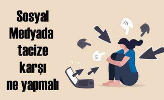 Sosyal Medyada Tacizle Mücadele | Engellemek yetmez!