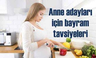 Anne adaylarına uzmanından rahat bayram önerileri