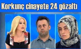 Büyükşen Cinayeti | Konya'da 24 gözaltı var