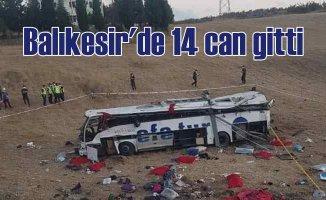 Balıkesir'de feci kaza, 14 kişi öldü, 18 kişi yaralı var