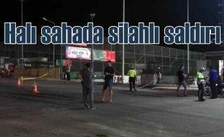 Halı saha maçı yapan polislere silahlı saldırı