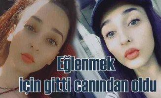 İkra Nur Türksoy cinayeti   Eğlenmek için gitti, canından oldu