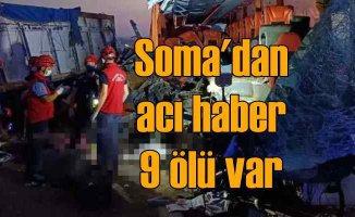 Manisa'da feci kaza | Soma'da 9 kişi can verdi