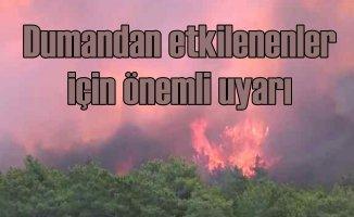 Orman yangınları | Dumandan etkilenenlere önemli uyarı