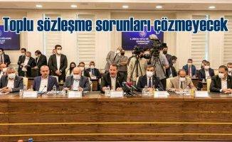 SAHİM-SEN | Toplu sözleşme sorunlara çözüm getirmeyecek