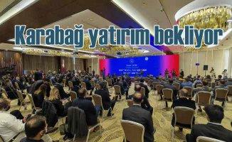 Azerbaycan yatırım zirvesi | Karabağ'a yatırım fırsatları