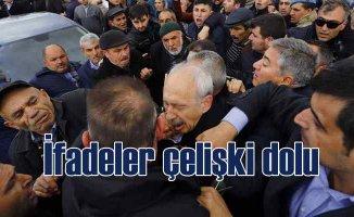 Kılıçdaroğlu'na linç girişiminde çelişkili ifadeler