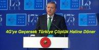 4Gye Geçersek Türkiye Çöplük Haline Döner