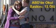 ABDde Okul baskını: 15 ölü, 20 yaralı