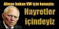 Alman Bakanın Volkswagen için ilk açıklaması