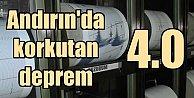 Andırında deprem 4.0, Kahramanmaraş Andırında korkutan deprem