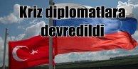 Ankara Moskova hattında diplomatik savaş