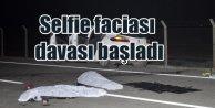 Antalya'da asfalt üstünde selfie faciası davası başladı