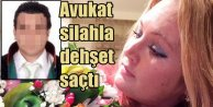Antalya'da silahlı avukat dehşeti, Rus kadını kurşun yağmuruna tuttu