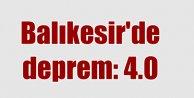 Balıkesir Kabaklıderede deprem 4.0