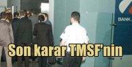 Bank Asya için son kararı TMSF verecek