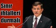 Başbakan Davutoğlu Sınır İhlali hakkında konuştu