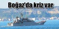 Boğazlar'dan Rus gemilerine geçiş engeli