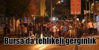 Bursa'da tehlikeli gerginlik: PKK yandaşlarıyla ülkücüler....