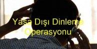 Bursa'da yasa dışı dinlemeye gözaltı