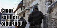 Çınar'da son durum; 8 terörist öldürüldü
