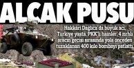 Dağlıca'da 400 kilo C-4 patlattılar: Uzaktan kumandalı hainler