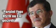 """Davutoğlu """"Paralel yapı HSYK'yı ele geçirdi."""""""