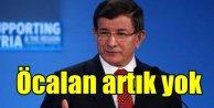 Davutoğlu, Yeni süreç başladı, masada Öcalan yok..