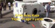 Diyarbakırda Polis zırhlısı kaza yaptı: 1i ağır 3 yaralı
