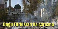 Doğu Türkistan kan gölüne döndü, 22 ölü var