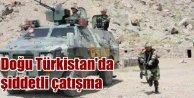 Doğu Türkistan'da şiddetli çatışma; 70 ölü var