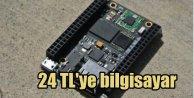 Dünyanın en ucuz bilgisayarı, sadece 24 lira