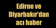 Edirne ve Diyarbakırdan acı haber, 2 şehit var