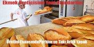 Ekmek Üreticisine Yeni Standartlar Geldi