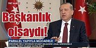 Erdoğan Cumhurbaşkanlığı Sarayı'nın kapılarını TRT'ye açtı