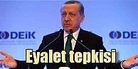 Erdoğandan Eyalet tartışmasına sert tepki