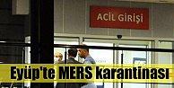Eyüp Devlet Hastanesinde MERS karantinası