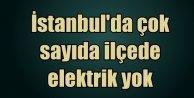 Fatih, Bakırköy, ve Bahçelievler'de elektrikler ne zaman gelecek?