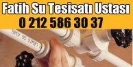Fatih Su Tesisatçısı tel 0212 586 30 37