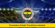 Fenerbahçe Spor Kulübü transfer haberlerini yalanladı