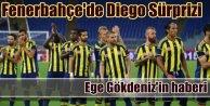 Fenerbahçe'de Diego Sürprizi