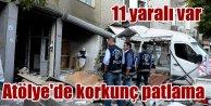 Gaziosmanşa'da patlama: 1 ağır 11 yaralı var